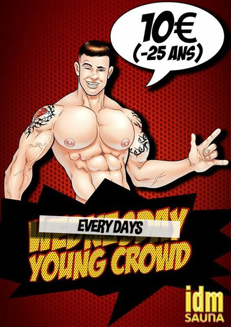 YOUNG CROWD -25 ANS = 10 EUROS
